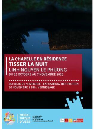Tisser la Nuit - La Chapelle en Résidence