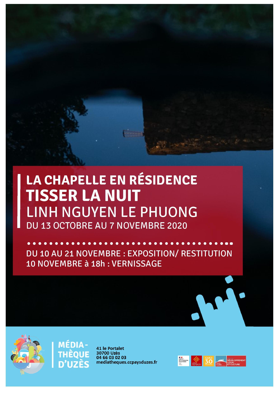 Tisser la Nuit - La Chapelle en Résidence 2020