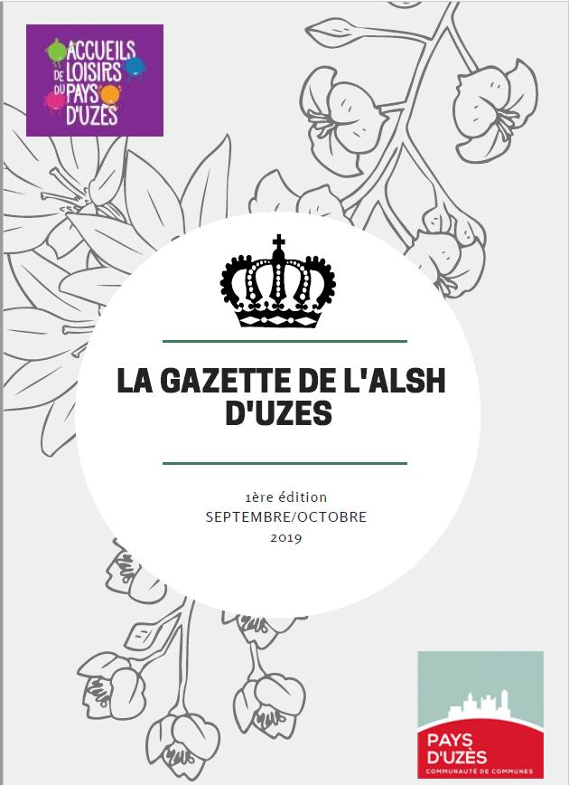 La Gazette de l'Alsh d'Uzès -  Sept/Oct 2019