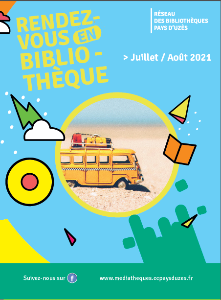 Réseau des bibliothèques Juillet Août 2021
